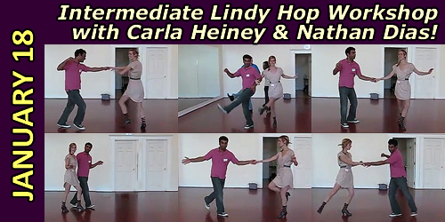 Lindy Hop Workshop with Nathan Dias & Carla Heiney - Saturday, January 18th, 2014
