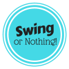 Swing or Nothing!