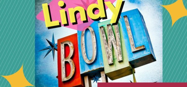 Lindy Bowl – Sunday, June 24, 2018